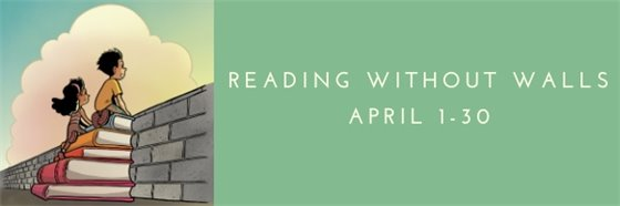 Children sitting on books to look over a wall. Reading Without Walls, April 1-30