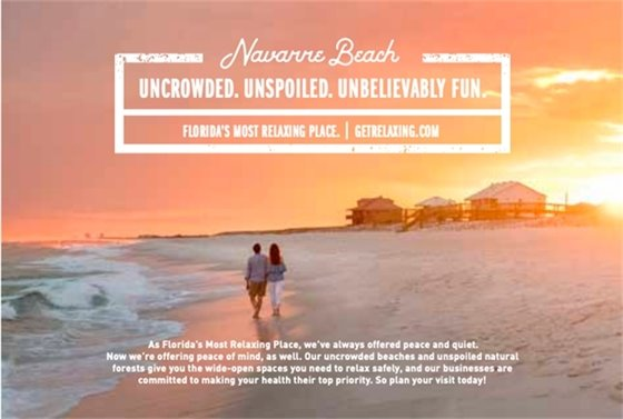 Navarre Beach ad - uncrowded, unspoiled, unbelievably fun. Florida's most relaxing place.