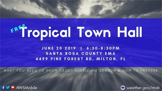 Tropical Town Hall June 20, 6:30-8:30 p.m. at Santa Rosa County EMA, 4499 Pine Forest Road in Milton